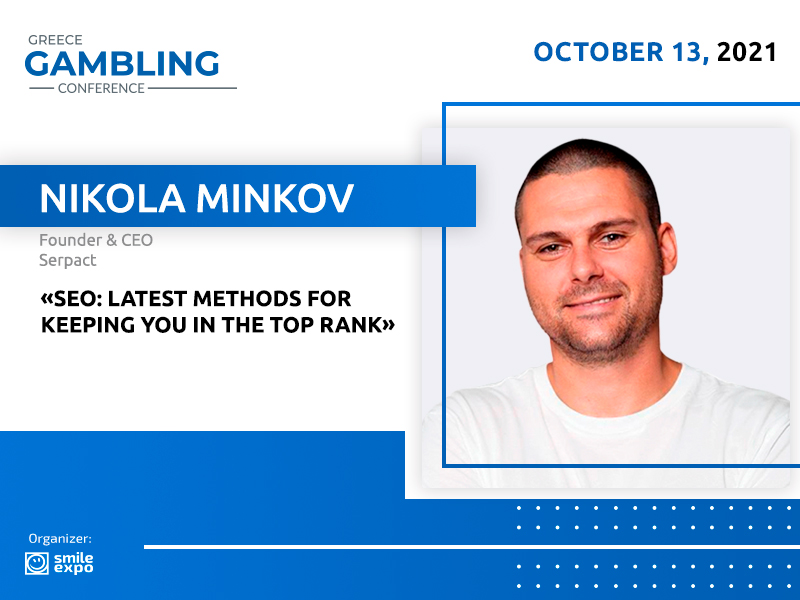 CEO at Serpact Nikola Minkov Will Talk About the Best SEO Strategies at Greece Gambling Conference